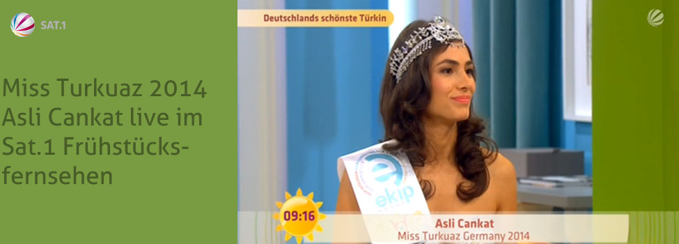 Miss Turkuaz 2014, Asli Cankat, in SAT1